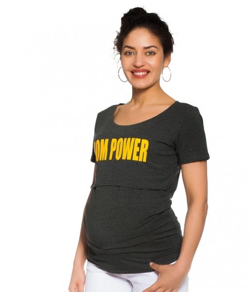 Be MaaMaa Těhotenské/kojicí triko Mom power