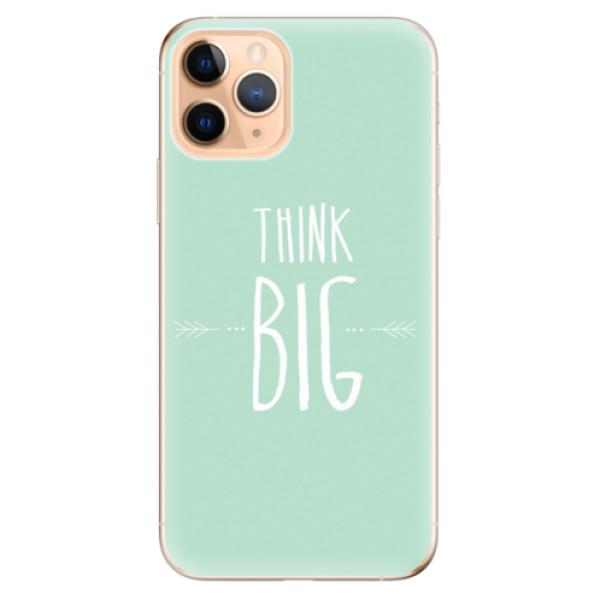 Odolné silikonové pouzdro iSaprio - Think Big - iPhone 11 Pro