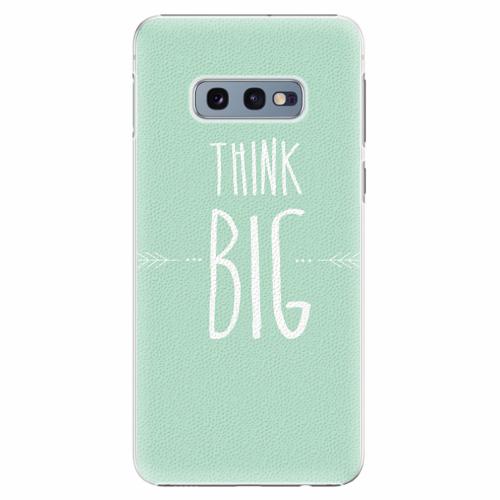 Plastový kryt iSaprio - Think Big - Samsung Galaxy S10e