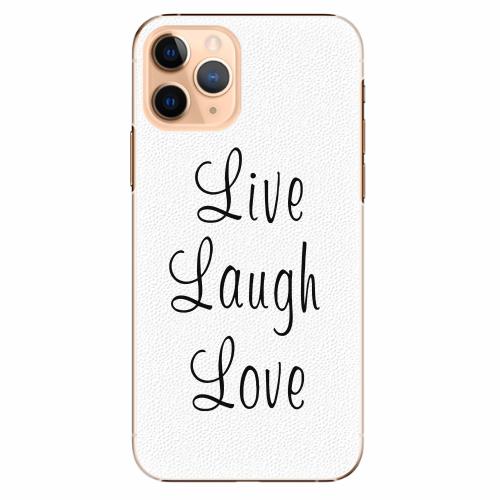 Plastový kryt iSaprio - Live Laugh Love - iPhone 11 Pro