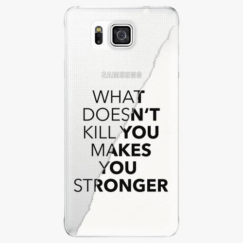 Plastový kryt iSaprio - Makes You Stronger - Samsung Galaxy Alpha