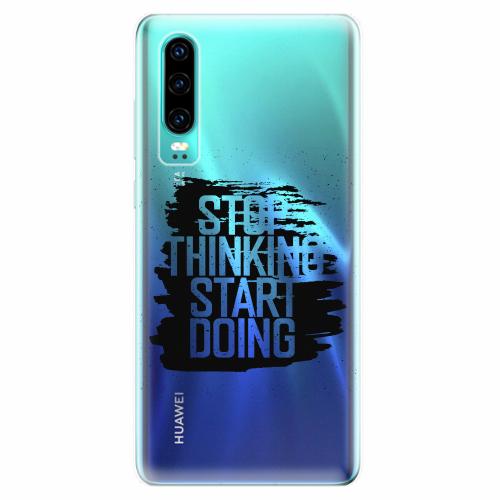 Silikonové pouzdro iSaprio - Start Doing - black - Huawei P30