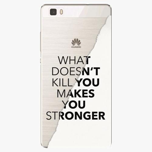 Plastový kryt iSaprio - Makes You Stronger - Huawei Ascend P8 Lite