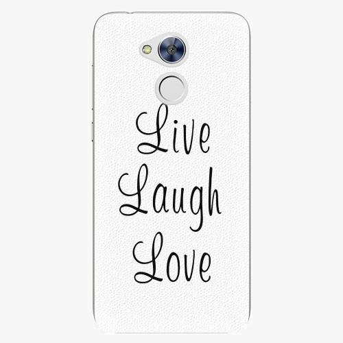 Plastový kryt iSaprio - Live Laugh Love - Huawei Honor 6A