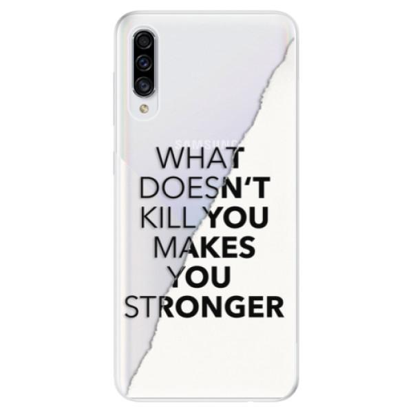 Odolné silikonové pouzdro iSaprio - Makes You Stronger - Samsung Galaxy A30s