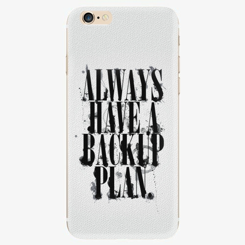 Plastový kryt iSaprio - Backup Plan - iPhone 6/6S