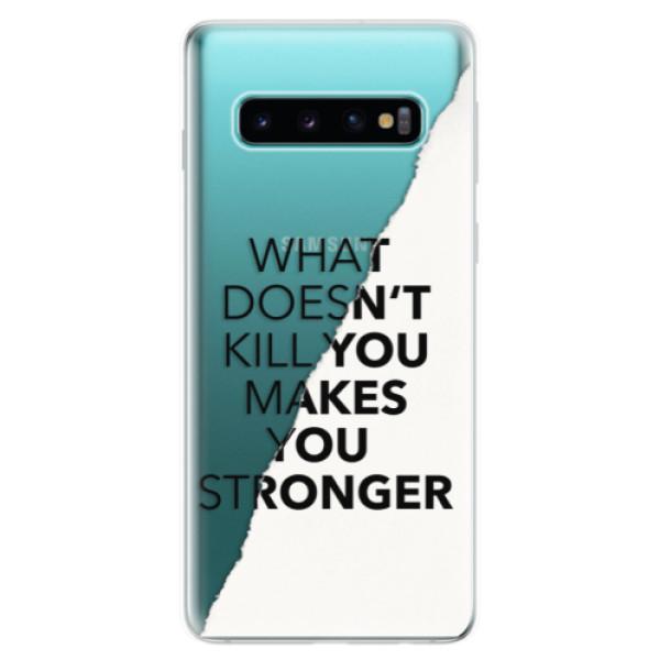 Odolné silikonové pouzdro iSaprio - Makes You Stronger - Samsung Galaxy S10