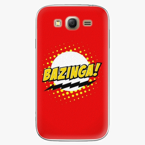 Plastový kryt iSaprio - Bazinga 01 - Samsung Galaxy Grand Neo Plus