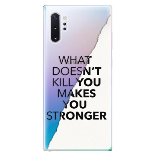 Odolné silikonové pouzdro iSaprio - Makes You Stronger - Samsung Galaxy Note 10+
