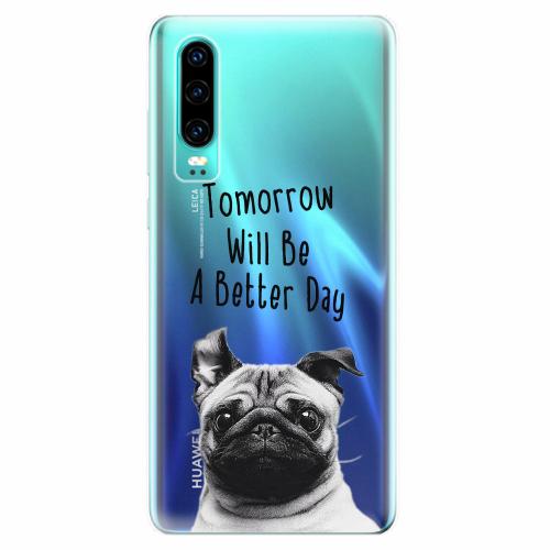 Silikonové pouzdro iSaprio - Better Day 01 - Huawei P30