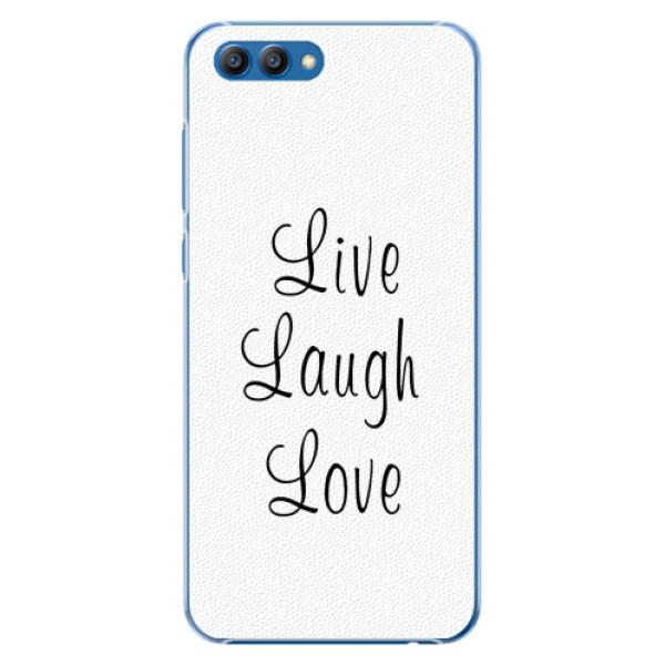 Plastové pouzdro iSaprio - Live Laugh Love - Huawei Honor View 10