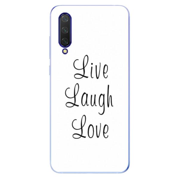 Odolné silikonové pouzdro iSaprio - Live Laugh Love - Xiaomi Mi 9 Lite