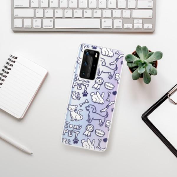 Odolné silikonové pouzdro iSaprio - Love my pets - Huawei P40 Pro