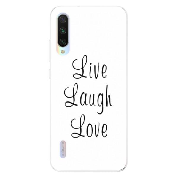 Odolné silikonové pouzdro iSaprio - Live Laugh Love - Xiaomi Mi A3
