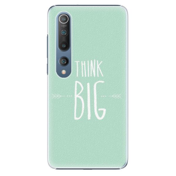Plastové pouzdro iSaprio - Think Big - Xiaomi Mi 10 / Mi 10 Pro