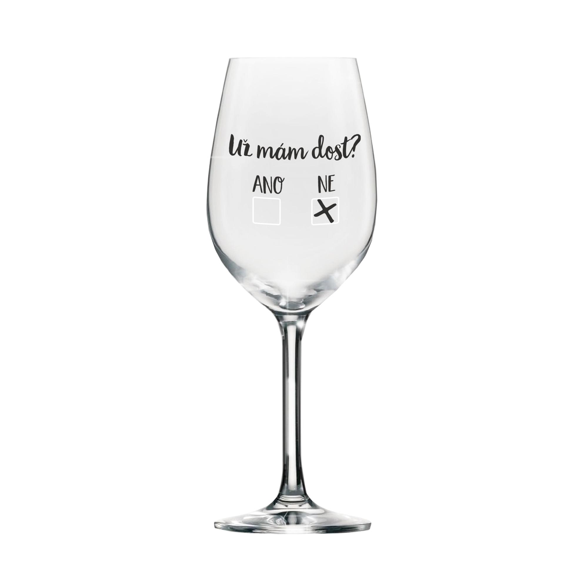 Mega sklenice na víno - Už mám dost