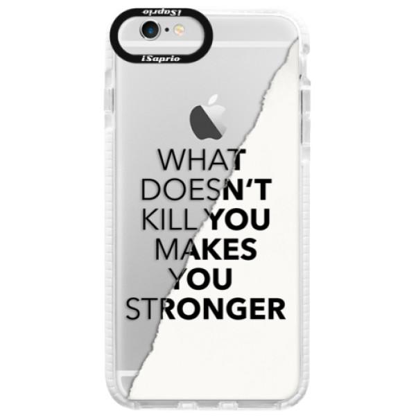 Silikonové pouzdro Bumper iSaprio - Makes You Stronger - iPhone 6/6S