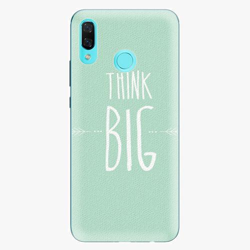 Plastový kryt iSaprio - Think Big - Huawei Nova 3
