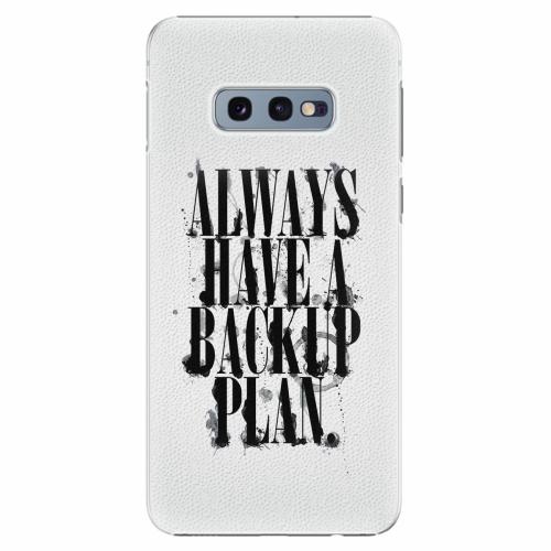 Plastový kryt iSaprio - Backup Plan - Samsung Galaxy S10e