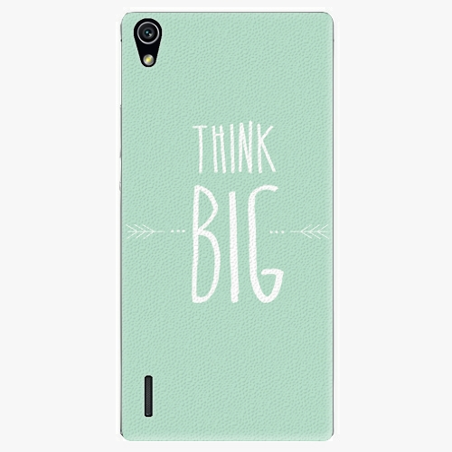 Plastový kryt iSaprio - Think Big - Huawei Ascend P7