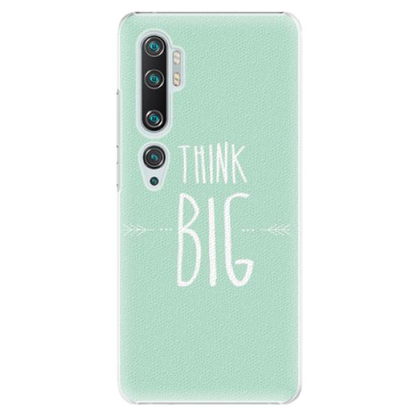 Plastové pouzdro iSaprio - Think Big - Xiaomi Mi Note 10 / Note 10 Pro