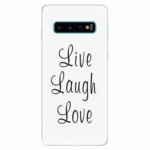 Silikonové pouzdro iSaprio - Live Laugh Love - Samsung Galaxy S10