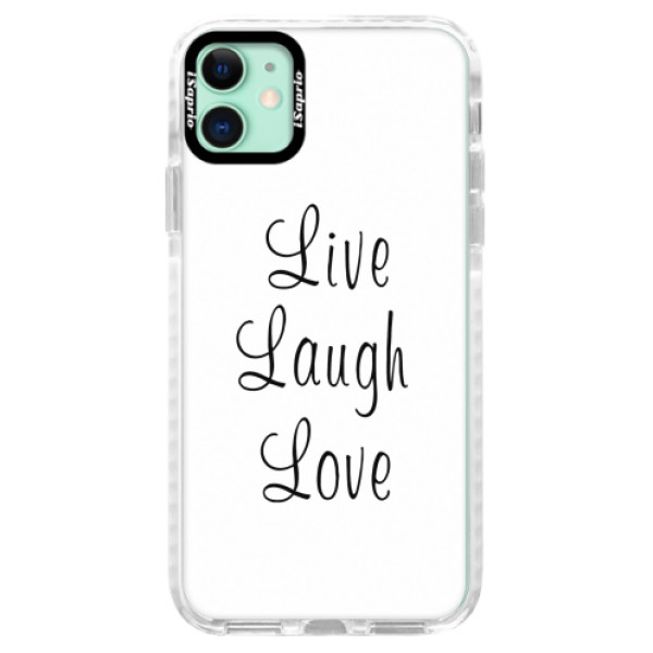 Silikonové pouzdro Bumper iSaprio - Live Laugh Love - iPhone 11