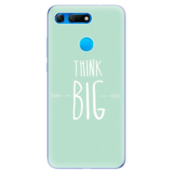 Odolné silikonové pouzdro iSaprio - Think Big - Huawei Honor View 20