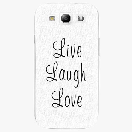Plastový kryt iSaprio - Live Laugh Love - Samsung Galaxy S3