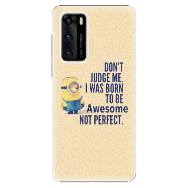 Plastové pouzdro iSaprio - Be Awesome - Huawei P40