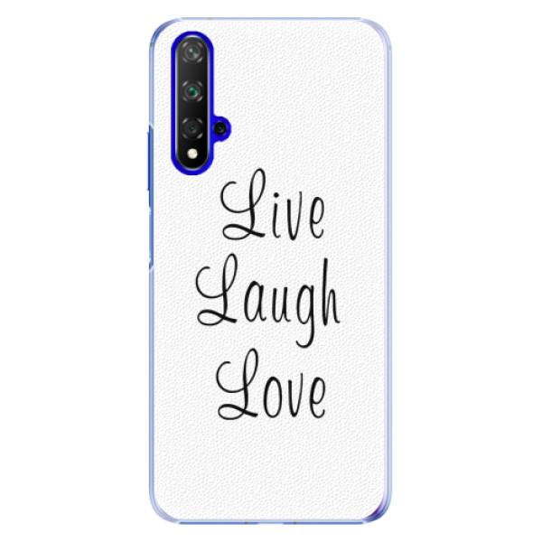 Plastové pouzdro iSaprio - Live Laugh Love - Huawei Honor 20