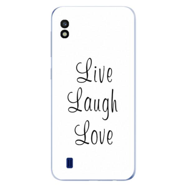 Odolné silikonové pouzdro iSaprio - Live Laugh Love - Samsung Galaxy A10