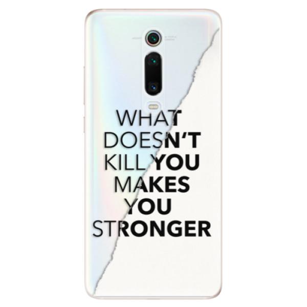 Odolné silikonové pouzdro iSaprio - Makes You Stronger - Xiaomi Mi 9T Pro