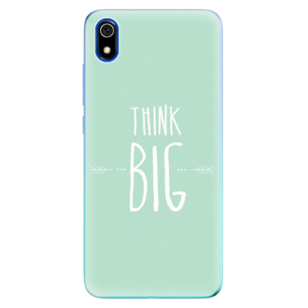 Odolné silikonové pouzdro iSaprio - Think Big - Xiaomi Redmi 7A