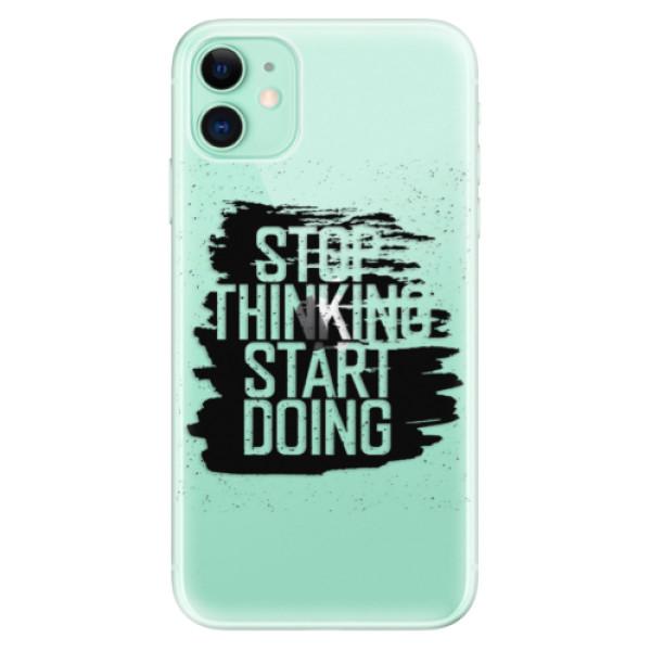 Odolné silikonové pouzdro iSaprio - Start Doing - black - iPhone 11