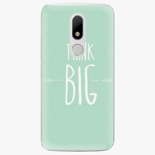 Plastový kryt iSaprio - Think Big - Lenovo Moto M