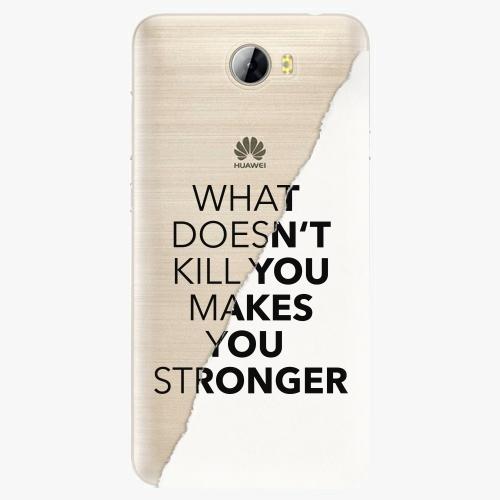 Plastový kryt iSaprio - Makes You Stronger - Huawei Y5 II / Y6 II Compact