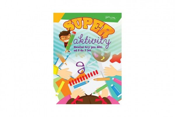 Pracovní sešit - Superaktivity pro děti 5-7 let