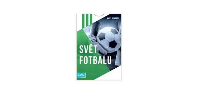 Kvízy do kapsy - Svět fotbalu