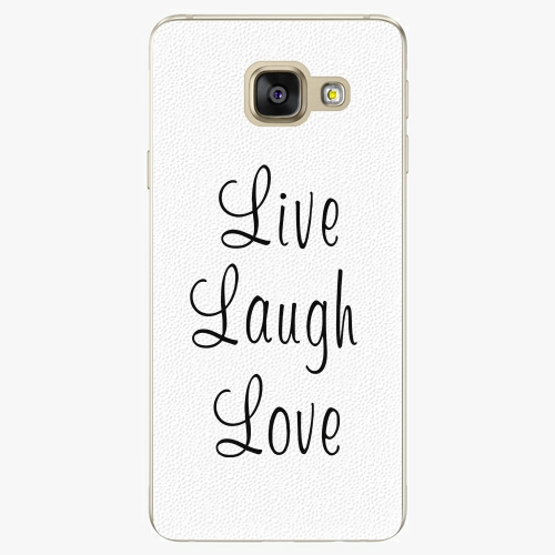 Plastový kryt iSaprio - Live Laugh Love - Samsung Galaxy A3 2016