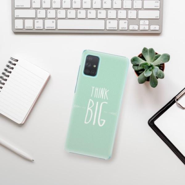 Plastové pouzdro iSaprio - Think Big - Samsung Galaxy A71