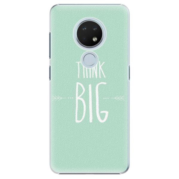 Plastové pouzdro iSaprio - Think Big - Nokia 6.2
