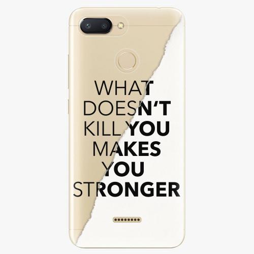 Silikonové pouzdro iSaprio - Makes You Stronger - Xiaomi Redmi 6
