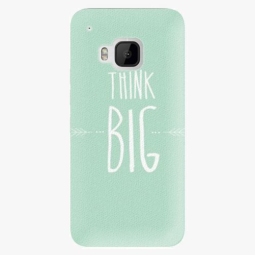 Plastový kryt iSaprio - Think Big - HTC One M9