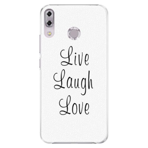 Plastové pouzdro iSaprio - Live Laugh Love - Asus ZenFone 5Z ZS620KL