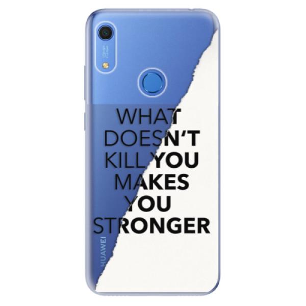 Odolné silikonové pouzdro iSaprio - Makes You Stronger - Huawei Y6s