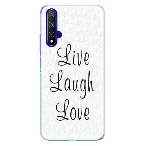 Plastový kryt iSaprio - Live Laugh Love - Huawei Honor 20