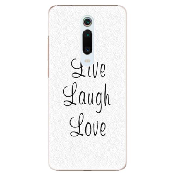 Plastové pouzdro iSaprio - Live Laugh Love - Xiaomi Mi 9T Pro
