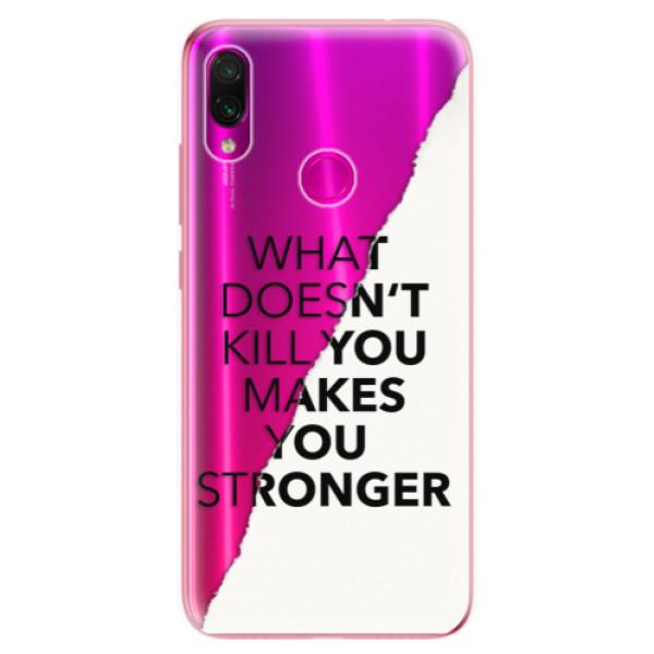 Odolné silikonové pouzdro iSaprio - Makes You Stronger - Xiaomi Redmi Note 7
