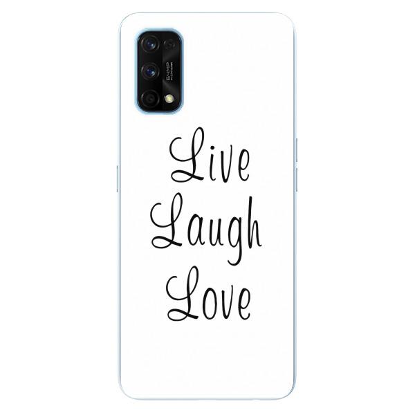 Odolné silikonové pouzdro iSaprio - Live Laugh Love - Realme 7 Pro